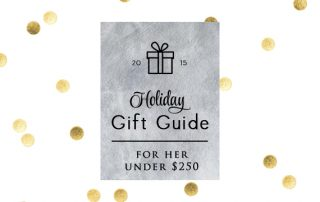 Signature Style Personal Shopper Houston Natalie Weakly Holiday Gift Guide For Her Under $250 Intro Pic