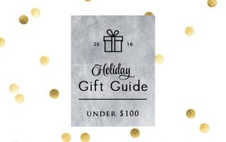 2016-intro-pic-holiday-gift-guide-for-her-for-him-under-100-personal-stylist-houston-christmas-gift-guide