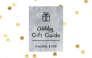 Holiday Gift Guide Under 100 by Signature Style Intro Pic